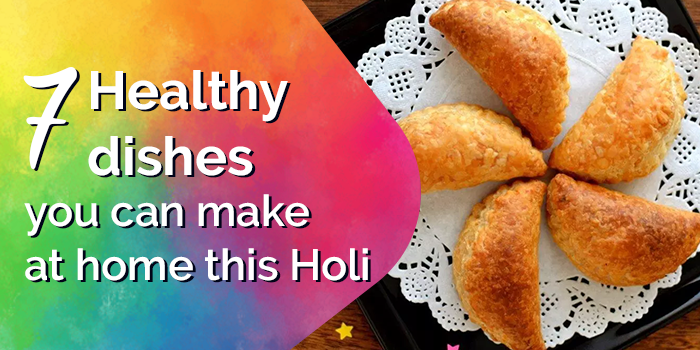 Holi 2019: 7 Healthy Dishes You Can Make At Home This Holi