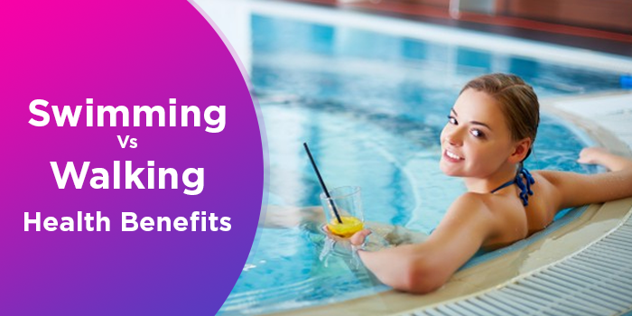 Swimming Vs Walking For Weight Loss And Health Benefits
