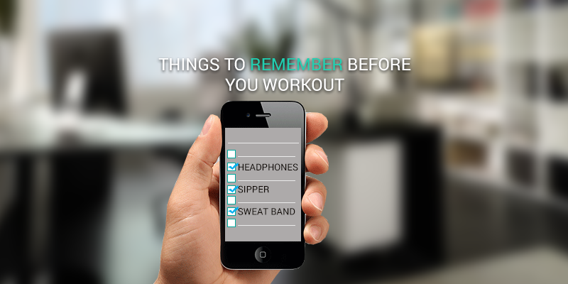 Things To Remember Before Starting A Workout Routine