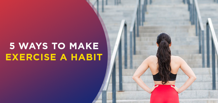 How To Make Working Out A Habit