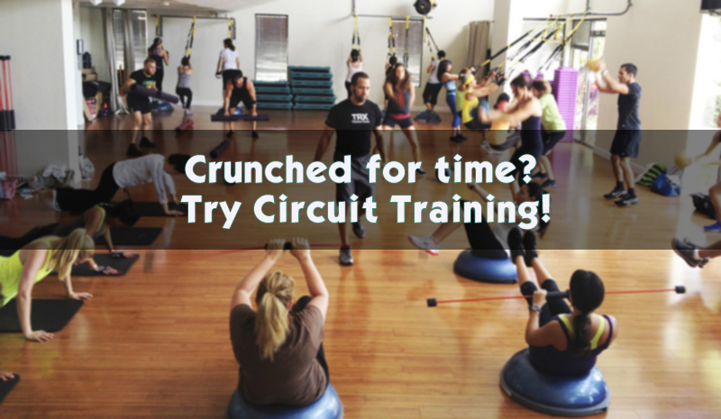 Crunched For Time? Try Circuit Training!