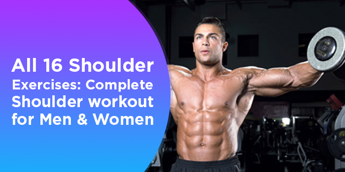 All 15 Shoulder Exercises - Complete Shoulder Workout For Men And Women