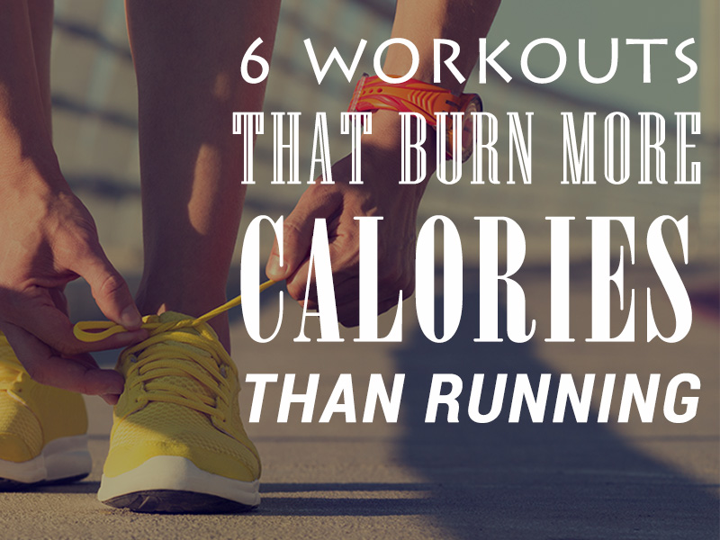 6 Workouts That Burn More Calories Than Running