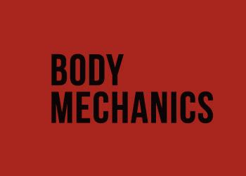Body Mechanics Ram Vihar